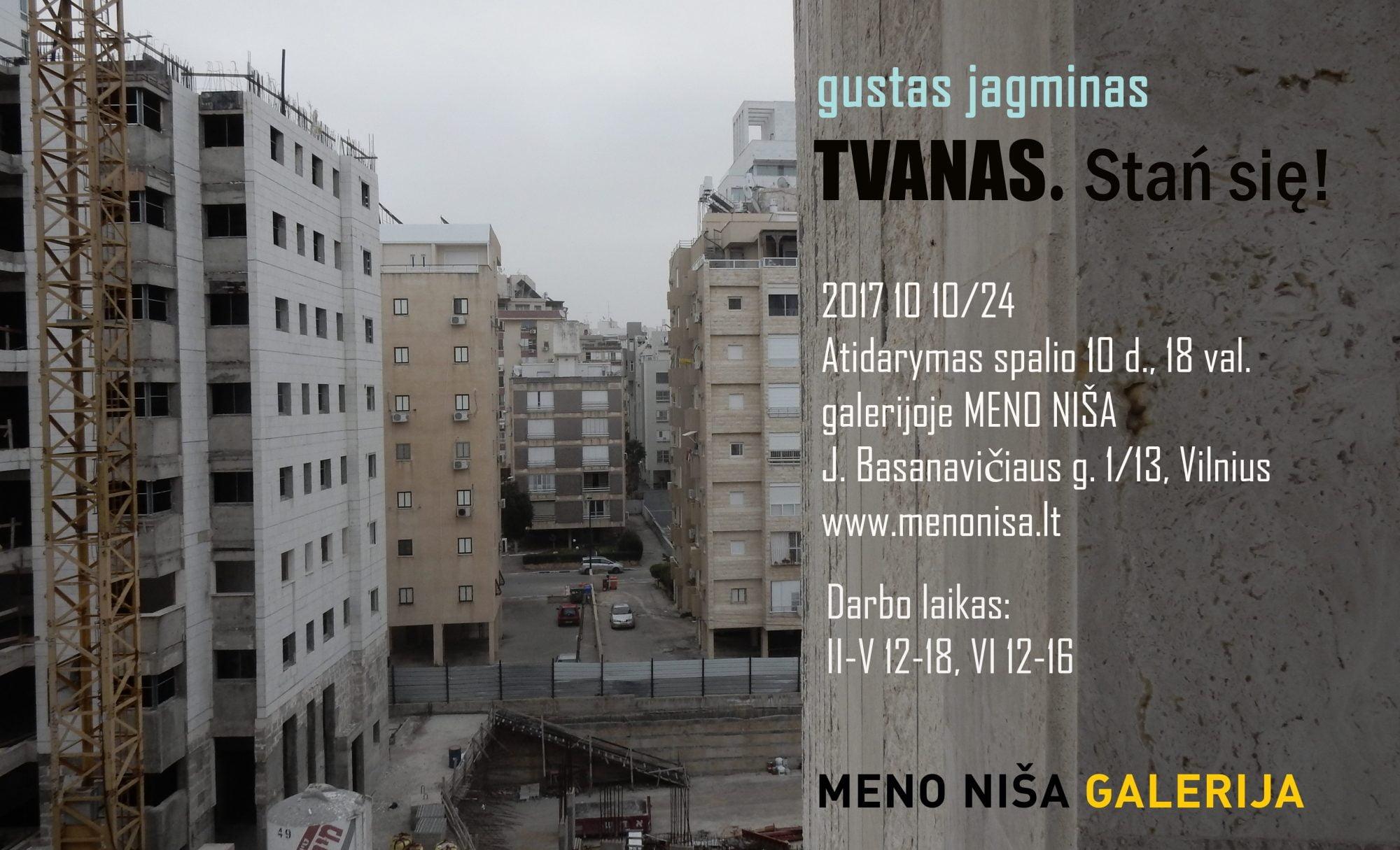 """Katastrofos svaigulys G. Jagmino tapybos parodoje """"TVANAS. Stań się!"""""""
