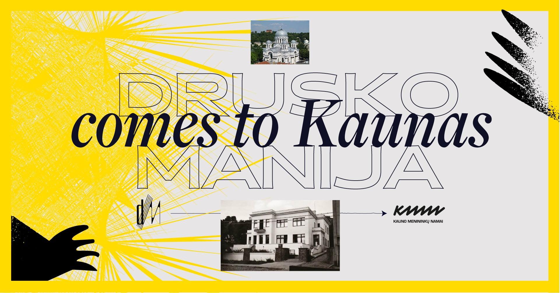 DRUSKOMANIJA comes to Kaunas. Intro
